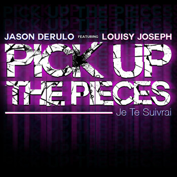 Jason Derulo - Pick Up The Pieces (feat. Louisy Joseph)