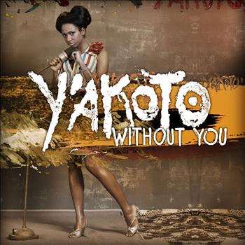 Y'akoto - Without You