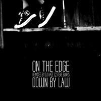 Down By Law - On the Edge