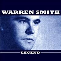 Warren Smith - Legend