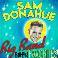Sam Donahue - Big Band Favorites 1940-1948