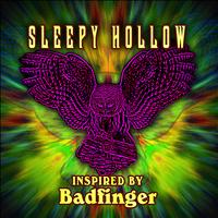 Sleepy Hollow - Inspired By Badfinger