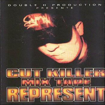 Various Artists - Cut Killer Mix Tape: Represent