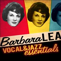 Barbara Lea - Vocal & Jazz Essentials