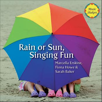 Music Shakers - Rain or Sun, Singing Fun