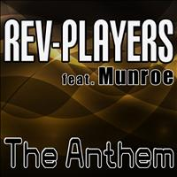 Rev-Players - The Anthem