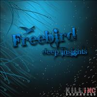 Freebird - Deep Insights LP