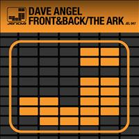 Dave Angel - Front&Back/The Ark