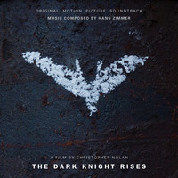 Hans Zimmer - The Dark Knight Rises (Original Motion Picture Soundtrack)