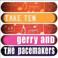 Gerry And The Pacemakers - Gerry And The Pacemakers: Take Ten (Re-Recording)