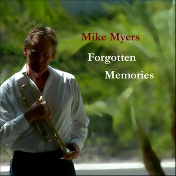 Mike Myers - Forgotten Memories