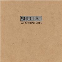Shellac - At Action Park (Explicit)