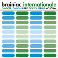 Brainiac - Internationale