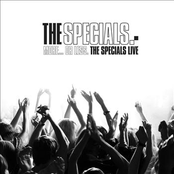 The Specials - More...Or Less. The Specials Live