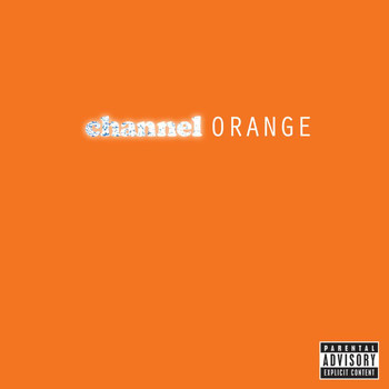 Frank Ocean - channel ORANGE (Explicit Version)
