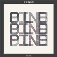 Ben Howard - Old Pine (Everything Everything Remix)