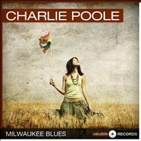 Charlie Poole - Milwaukee Blues