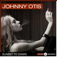 Johnny Otis - Sunset to Dawn