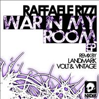 Raffaele Rizzi - War In My Room EP