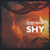Dark Angel - Shy (feat. Alicia)