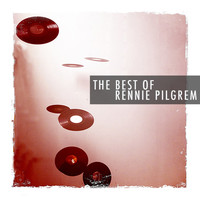 Rennie Pilgrem - The Best of Rennie Pilgrem