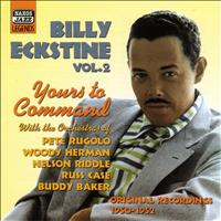 Pete Rugolo - Eckstine, Billy: Yours To Command (1950-1952)