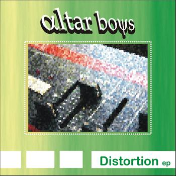 Altar Boys - Distortion EP