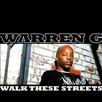 Warren G - Walk These Streets (Explicit)