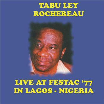 Tabu Ley Rochereau - Live At Festac '77 in Lagos - Nigeria