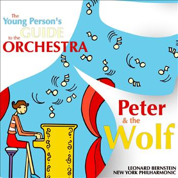Leonard Bernstein - The Young Person's Guide to the Orchestra; Peter and the Wolf