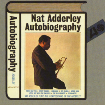 Nat Adderley - Autobiography