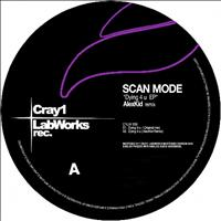 Scan Mode - Dying 4 U EP