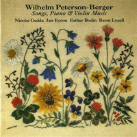 Nicolai Gedda - Peterson-Berger: Songs, Piano & Violin Music