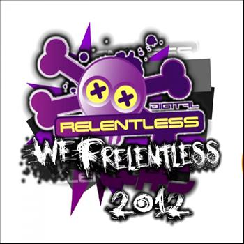 X-FIR3 - We R Relentless presents the best of X-FIR3