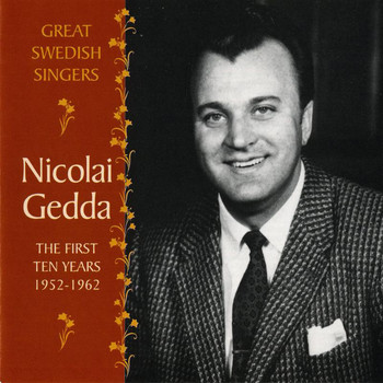 Nicolai Gedda - Nicolai Gedda: The First Ten Years, 1952-1962