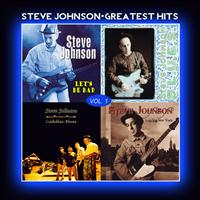 Steve Johnson - Steve Johnson - Greatest Hits Vol. 1