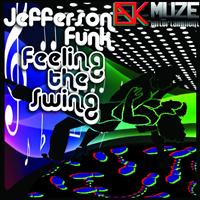 Jefferson Funk - Feeling The Swing