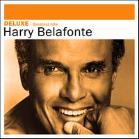 Harry Belafonte - Deluxe: Greatest Hits
