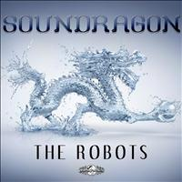 SounDragon - The Robots - Single