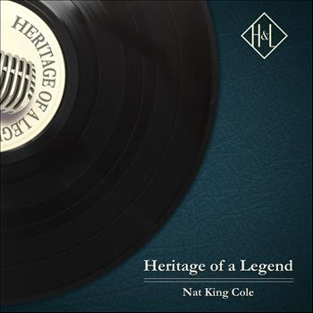 Nat King Cole - H&L: Heritage of a Legend - Nat King Cole