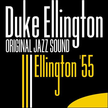 Duke Ellington - Ellington '55 (Original Jazz Sound)