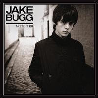 Jake Bugg - Taste It EP