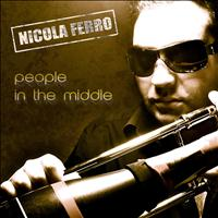 Nicola Ferro - People in the Middle