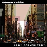 Nicola Ferro - Down Around Town