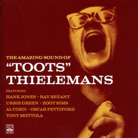 Toots Thielemans - The Amazing Sound Of Toots Thielemans