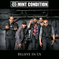 Mint Condition - Believe In Us