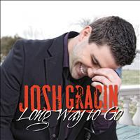Josh Gracin - Long Way To Go (Remix)