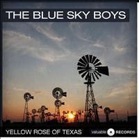 The Blue Sky Boys - Yellow Rose of Texas