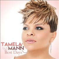 Tamela Mann - Best Days