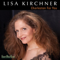 Lisa Kirchner - Charleston for You